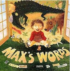 Max's Words by Kate Banks. Max's brother like to collect stamps and coins, but little Max loves to collect words. Max's brothers are fascinated with Max's collection of words, as words can be arranged to create a story, but arranging a bunch of stamps or coins creates nothing new!  This unique children's book pays homage to the written word! Check out the detailed review of this book!