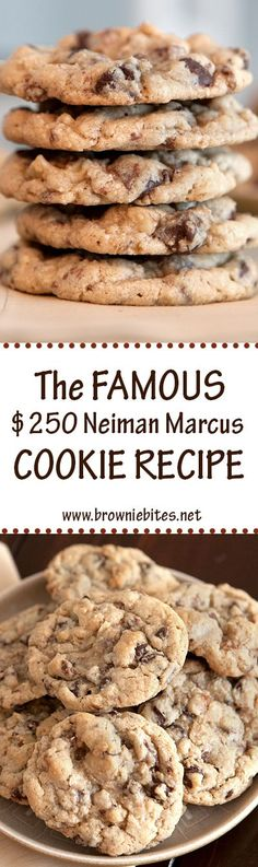 The famous $250 Neiman Marcus Cookie Recipe. Who doesn't love a good urban…
