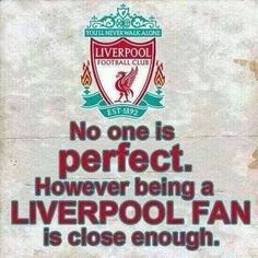"""""""No one is perfect but being a Liverpool fan is close enough!"""" - correction, being a liverpool fan is Liverpool Fans, Liverpool Football Club, Best Football Team, Football Cards, Funny Football, Proud Quotes, Life Quotes, Liverpool Fc Wallpaper, Mottos To Live By"""