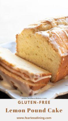Gluten Free Pound Cake, Pound Cake Recipes, Gluten Free Cakes, Gluten Free Baking, Gluten Free Desserts, Gluten Free Recipes, Healthy Recipes, Gf Recipes, Soup Recipes