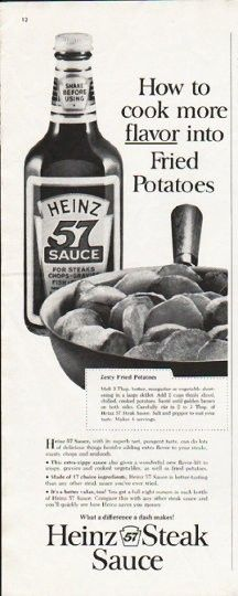 """1963 HEINZ STEAK SAUCE vintage magazine advertisement """"cook more flavor"""" ~ How to cook more flavor into Fried Potatoes - Zesty Fried Potatoes - Heinz 57 Sauce, with its superb tart, pungent taste, can do lots of delicious things besides adding extra ..."""