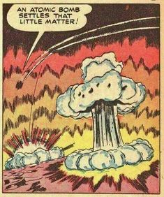 Comic from the atomic bomb settles that little matter! Vintage Comic Books, Vintage Comics, Comic Books Art, Comic Art, Retro Vintage, Old Comics, Funny Comics, Horror Comics, Illustrations