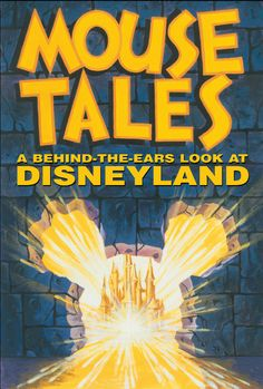 Mouse Tales: A Behind-The-Ears Look at Disneyland: David Koenig.  Easy to read, great Disneyland stories.  A MUST READ!
