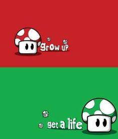 Grow up, get a life :-P