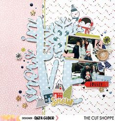 Snow in Love @thecutshoppe #scrapbooking #layout
