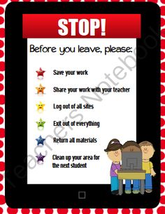 Before You Leave Elementary Computer/Technology Lab Reminder Posters from Miss Kay's Computer on TeachersNotebook.com -  (3 pages)  - Signs with reminders of what all students do before leaving the computer lab!  Includes logging off, cleaning up area, etc.