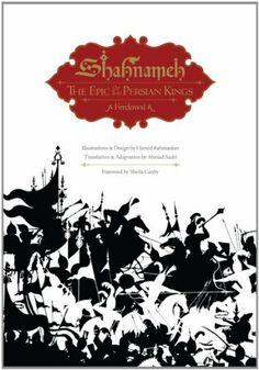 Shahnameh: The Epic of the Persian Kings by Ferdowsi, http://www.amazon.com/dp/1593720513/ref=cm_sw_r_pi_dp_9lBIrb04T9VH1