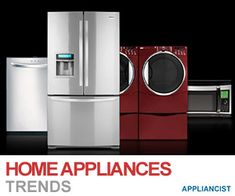 Home Appliance Trends published on great online magazine Appliancist.