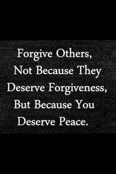 "Absolute truth.... Buddy Wakefield once said ""forgiveness is the release of all hope for a better past"""
