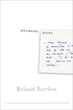 Roland Barthes - Mourning Diary