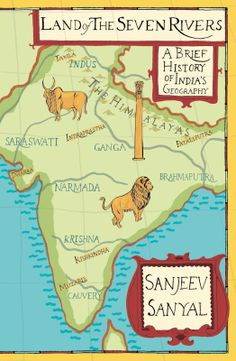 Jyoti's Pages: Land of the Seven Rivers by Sanjeev Sanyal