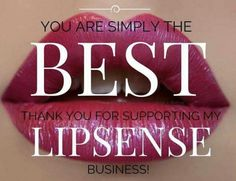 Thank you for supporting my LipSense business! Lipsense Distributor ID 283459 FB Senegence Makeup, Senegence Products, Long Lasting Lip Color, Thank You For Support, Kiss Proof, Facebook Party, Kissable Lips, Beautiful Lips, Hello Beautiful