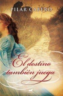 Otro romance màs: El destino también juega - Pilar Cabero