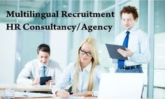 Why  #Multilingual  #Recruitment is an Essential Part These Days  #HRConsultancy  #Recruitment Agency  #Jobs