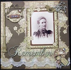 Remember 1899 ~ Fussy cut patterned paper was used for both background and embellishment for a punched border vintage photo on this heritage page. Love the vintage lamppost with the date.