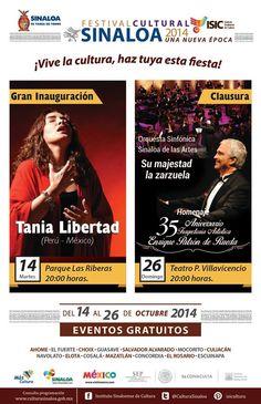 Te invitamos al espectacular concierto de inauguración del Festival Cultural Sinaloa 2014 Una Nueva Época, con la presentación de Tania Libertad. Miércoles 14 de octubre de 2014 en el Parque las Riberas, a las 20:00 horas. Entrada libre. #Culiacán, #Sinaloa.