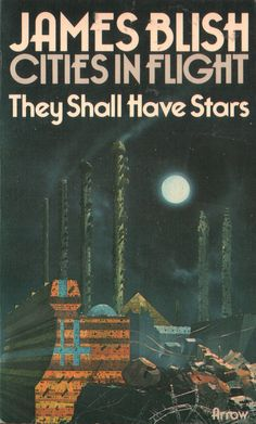They Shall Have Stars by James Blish. Arrow 1974. Cover artist Chris Foss | Flickr - Photo Sharing!