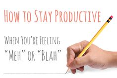 Staying Productive When You're Feeling Less Than Motivated - Great tips that help get you back on track when you're feeling blah!  #productivity #organize