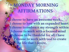 Monday Morning Affirmations!