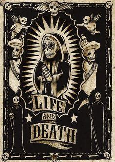 La Vida y La Muérete