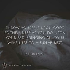 christian quotes | Charles Spurgeon quotes | suffering | rest | God's faithfulness