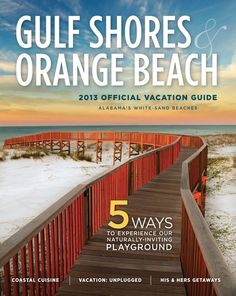 Gulf Shores & Orange Beach 2013 Official Vacation Guide