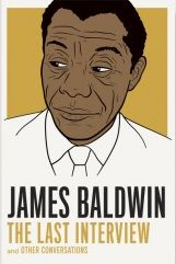 The title says it all.  Learn more at GoodReads: https://www.goodreads.com/book/show/21487668-james-baldwin