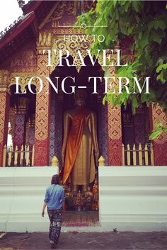 Ever wondered how people #Travel long-term? Read my #HowTo on my blog here. #Wanderlust
