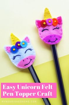 Unicorn craft an easy diy felt pen topper unicorn kidcrafts 10 cutest unicorn crafts you need in your life you put it up Paper Plate Crafts For Kids, Craft Projects For Kids, Fun Crafts For Kids, Diy For Kids, Easy Crafts, Diy Projects, Easy Diy, Preschool Crafts, Felt Crafts Kids