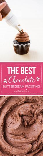 The BEST Chocolate Buttercream Frosting ...creamy, rich and irresistible! This is the BEST recipe!