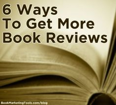 "6 Ways To Get More Book Reviews: ""Book reviews are a form of social proof…When a reader is deciding whether or not to buy a book, one of the things they look at is the reviews. A lack of reviews can cause potential readers to move onto another book. It's obvious how important reviews are, but it can be tough to get reviews, especially for new books."""