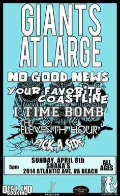 April 8th at Shaka's VA Beach - Giants At Large, No Good News, Your Favorite Coastline, I Time Bomb and more