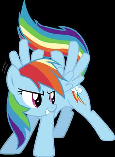 Rainbow dash the pony think she's all tuff but in some of the my little pony episode she is scared