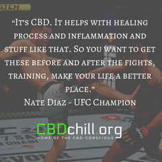CBD is becoming very common in the UFC. Nate Diaz is leading the way. Ufc 196, Nate Diaz, Nevada State, Different Sports, Ultimate Fighting Championship, People Talk, Guys Be Like, Post Workout, Martial Arts