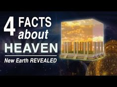 4 FACTS About HEAVEN Many DON'T KNOW (New Earth REVEALED)!! - YouTube