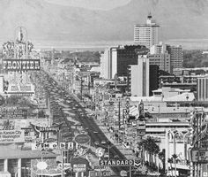 Vintage Las Vegas, 1968... lived here from 2007 to 2011