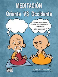 Afiche Humor 01 La Meditación de Oriente VS la Meditación de Occidente. www.zentoons.com