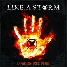 Awaken the Fire, LIKE A STORM