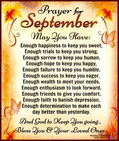 Prayer for September. God bless us. Spiritual Thoughts, Spiritual Quotes, Positive Quotes, Good Morning Prayer, Morning Prayers, New Month Wishes, Prayer Verses, Bible Verses, Answered Prayers