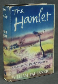 """The Hamlet. William Faulkner. New York: Random House, 1940. First edition. Original dust jacket by George Salter. """"The cotton was open and spilling into the fields; the very air smelled of it. In field after field as he passed along the pickers, arrested in stooping attitudes, ... partly-filled sacks streaming away behind them like rigid frozen flags. The air was hot, vivid and breathless–a final fierce concentration of the doomed and dying summer."""""""