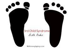 birth order Third Child Syndrome: Birth Order