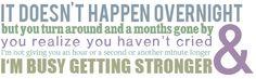 a little bit stronger <3
