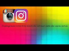 Instagram Antes e Depois da Atualização ♡ ♥