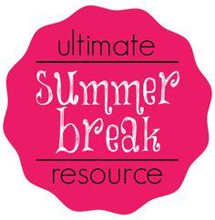 Ultimate Summer Break Resource for Parents