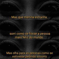 Princesa Depressiva My Heart Hurts, It Hurts, Sad Life, Im Sad, Day Of My Life, Some Quotes, Anti Social, Loneliness, Deep Thoughts