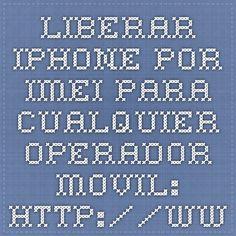 liberar iPhone por IMEI para cualquier operador movil: http://www.idamovil.com/libera-tu-iphone/