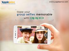 Make your group #selfies with #OPPO!  #oppomobiles #oppophone