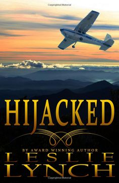 Hijacked By Leslie Lynch - (amazon)