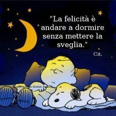 vintage & co Italian Humor, Snoopy Quotes, Snoopy Christmas, Memories Quotes, Good Morning Good Night, Sleep Tight, Sarcastic Quotes, Good Thoughts, Good Mood