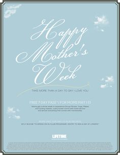 The Mother's Day flyer I designed for Life Time. ©2012 Life Time Fitness, Inc. All rights reserved MKCO2236